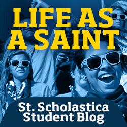 Life as a Saint | Click here to view the St. Scholastica Student Blog