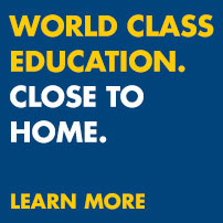 World class education. Close to home. Learn more.