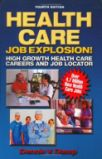 Health Care Job Explosion Book