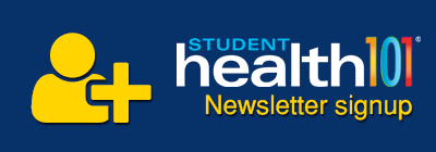 Students - Student Health 101 Newsletter Signup
